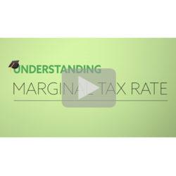 New Video! Understanding Marginal Tax Rate